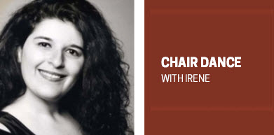 CHAIR DANCE WITH IRENE